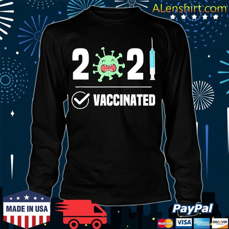 Get Vaccinated 2021 Covid 19 s Long Sleeve