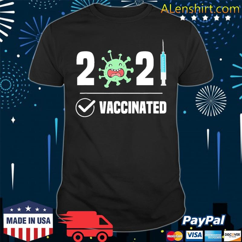 Get Vaccinated 2021 Covid 19 shirt
