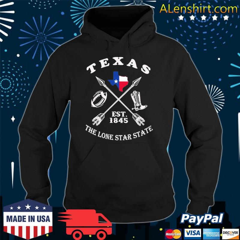 Texas the lone star state est 1845 s hoodie