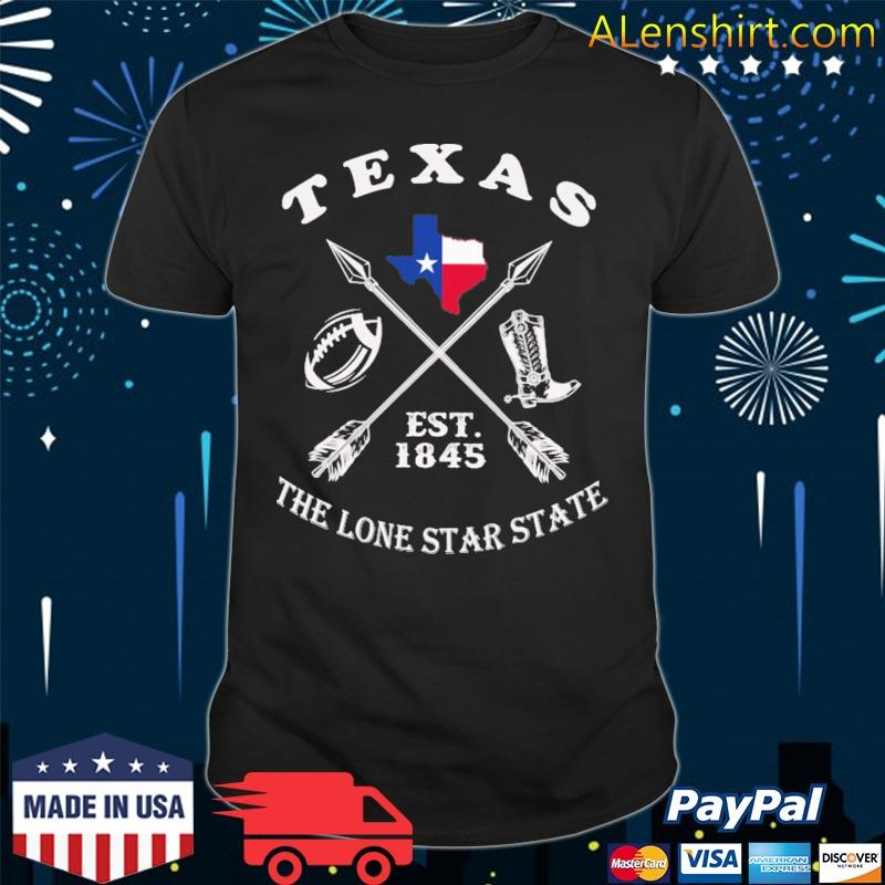 Texas the lone star state est 1845 shirt