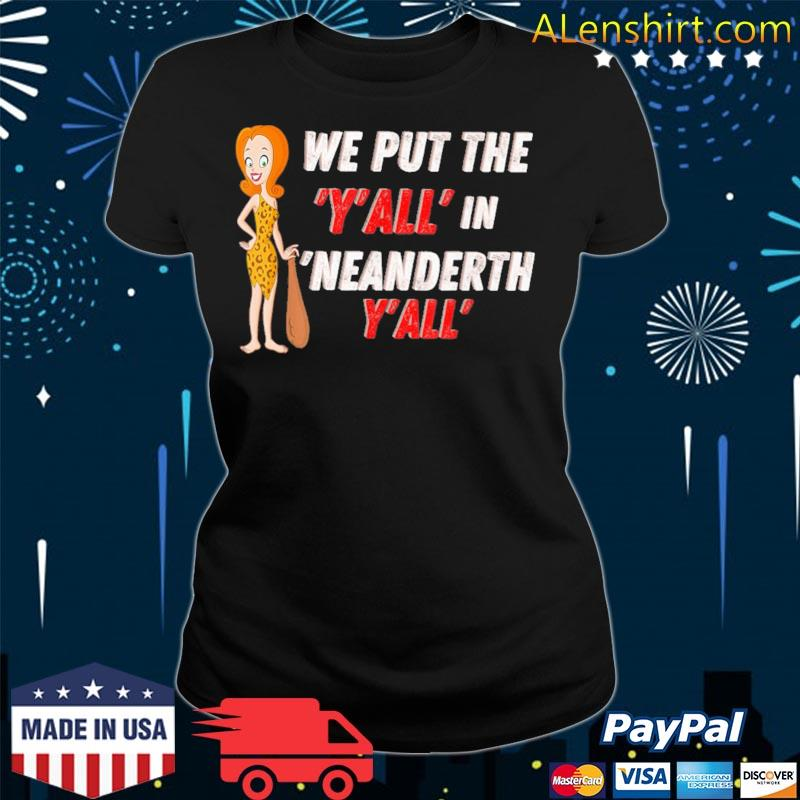 We put the Y'all in Neanderthal Y'all s v-neck