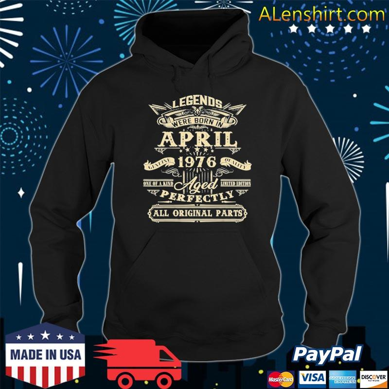 45th birthday for legends born in april 1976 ver2 s Hoodie