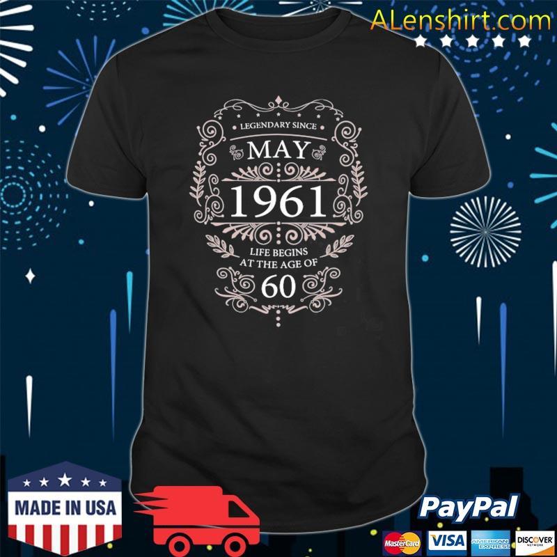 60th birthday may 1961 ideas shirt