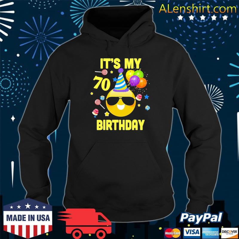 70th birthday it's my birthday 70 years old wy27 ver2 s Hoodie