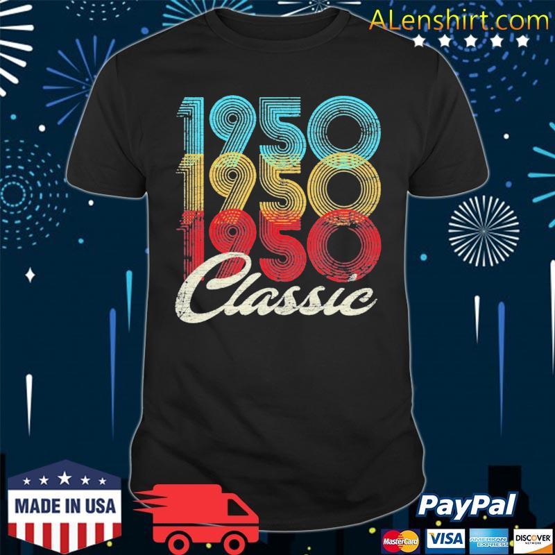 71st birthday year old classic 1950 ver2 shirt