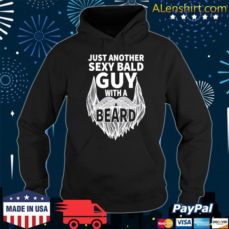 Aging hairless just another sexy bald guy with a beard s Hoodie