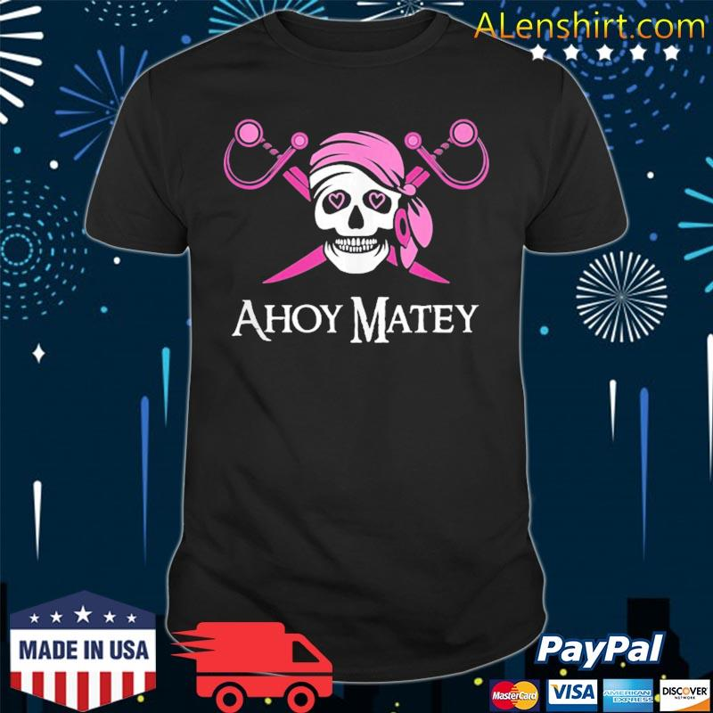 Ahoy matey pink pirate saying skull and crossbones flag shirt