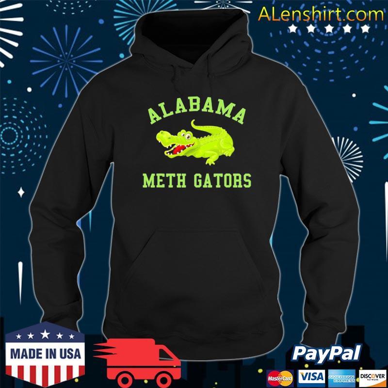Alabama meth gator funny alligator s Hoodie