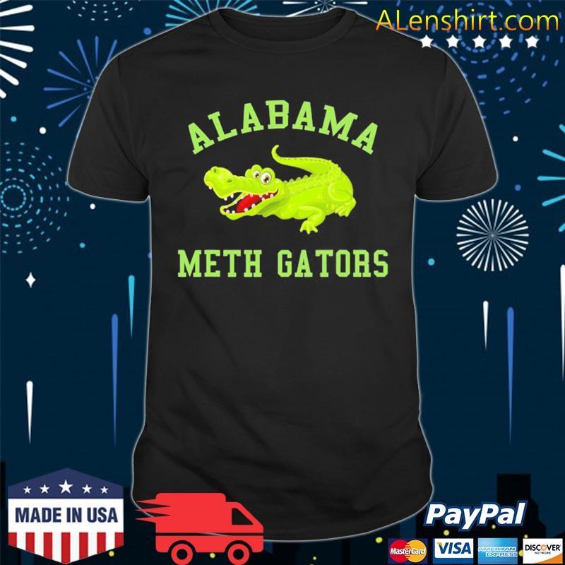 Alabama meth gator funny alligator shirt