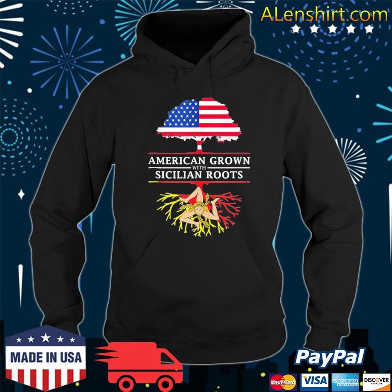 American grown with sicilian roots sicily Italy s Hoodie