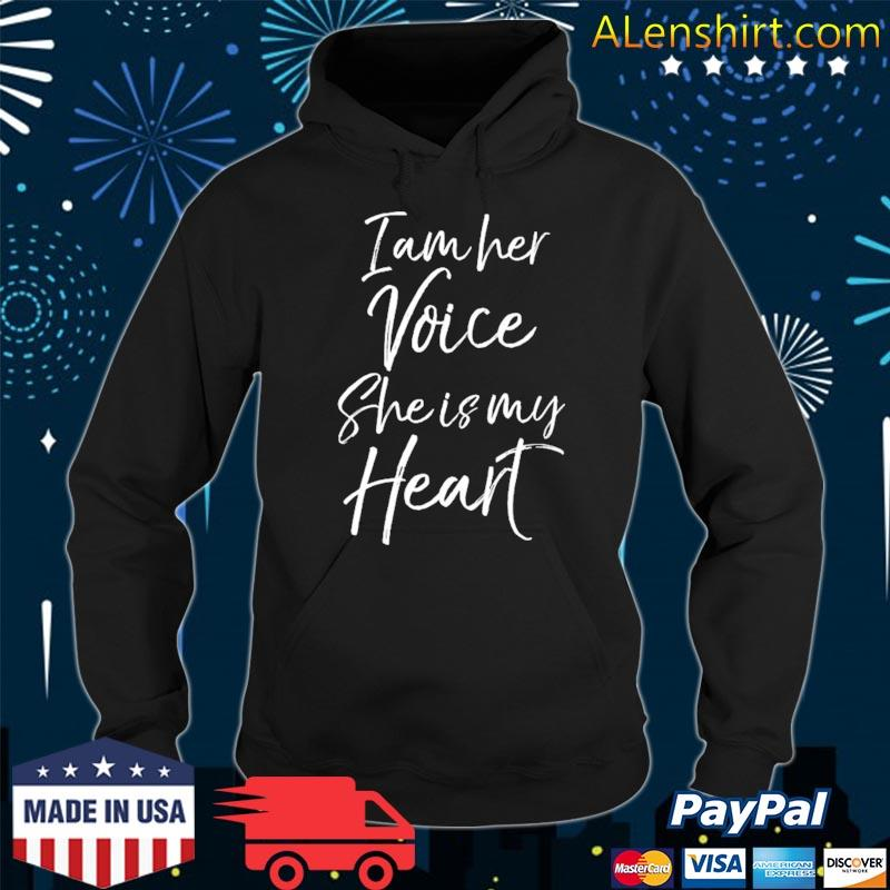 Autism mom quote for mothers I am her voice she is my heart s Hoodie