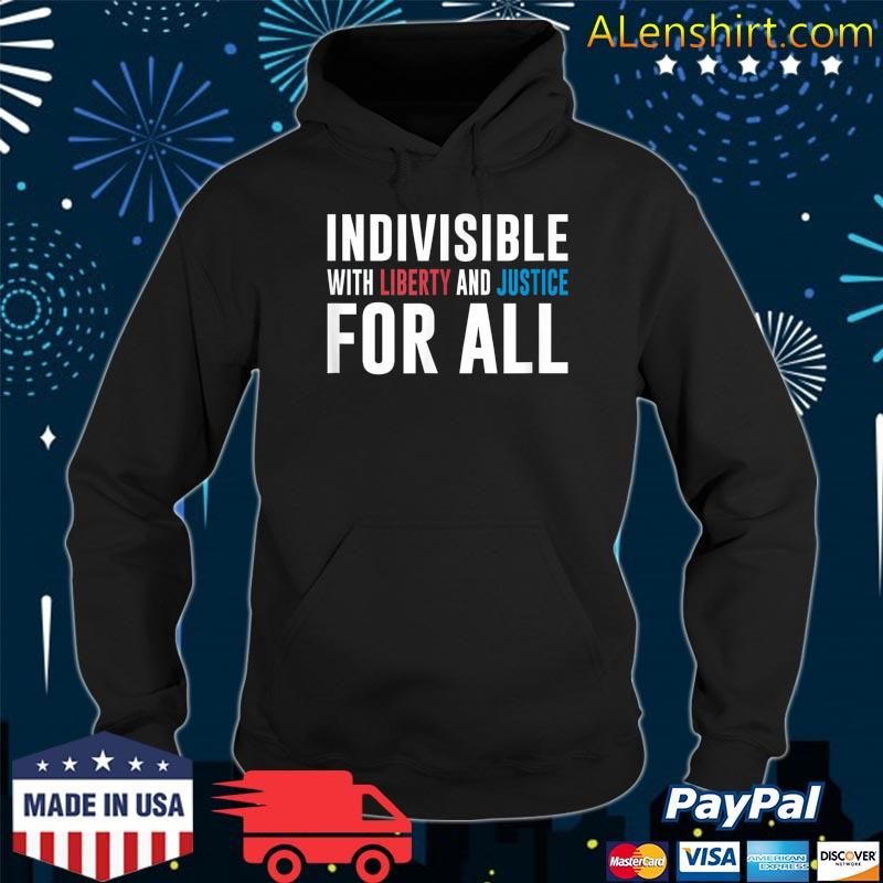 Official America Indivisible With Liberty and Justice For All s Hoodie