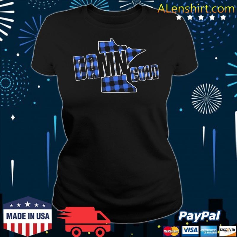Damn Cold Minnesota Mn Blue Lumberjack Plaid Shirt v-neck