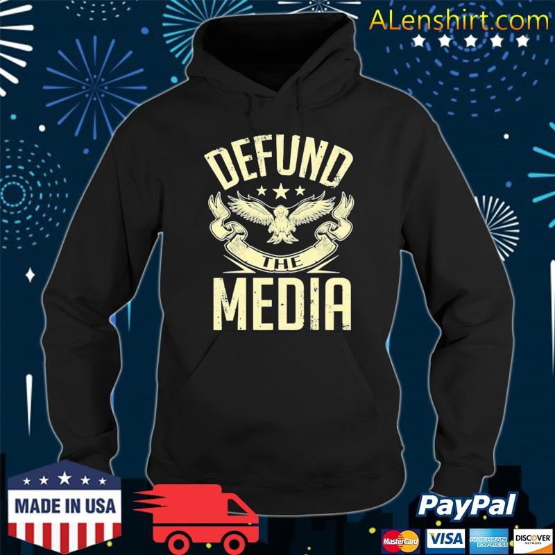 Defund The Media No To Fake News Protest Propaganda Shirt Hoodie