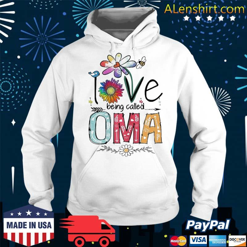 I Love Being Called Oma Daisy Flower Cute Mother's Day Shirt Hoodie