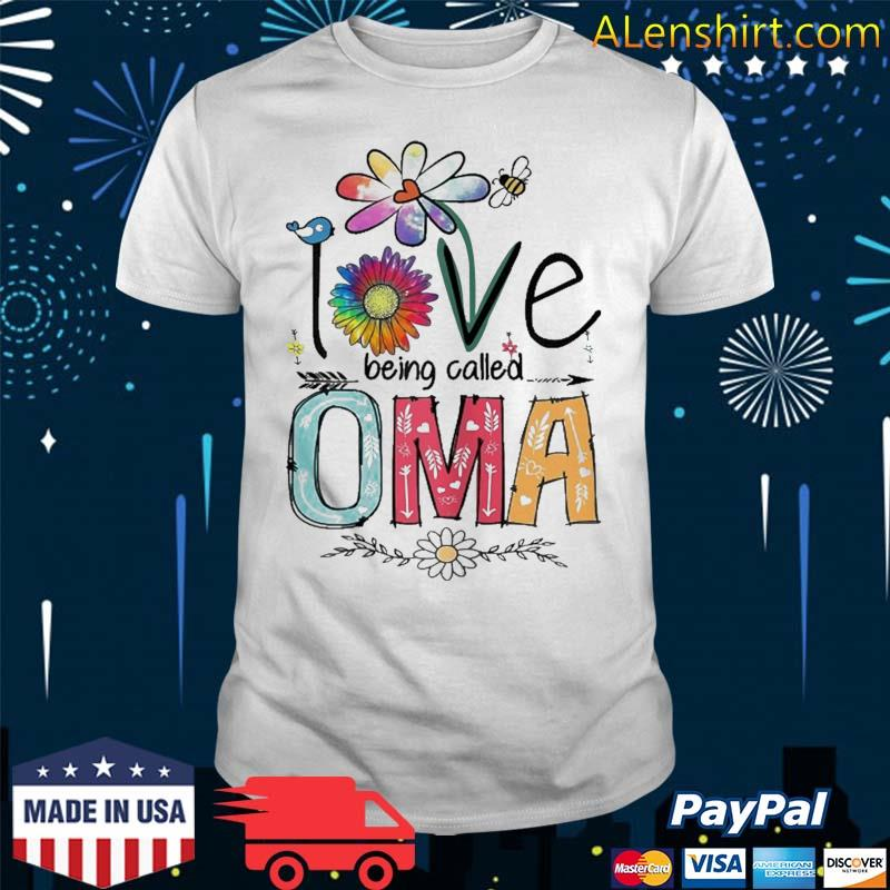 I Love Being Called Oma Daisy Flower Cute Mother's Day Shirt