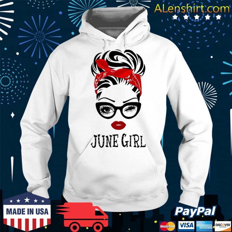 June Girl Wink Eye Woman Face Was Born In June Shirt Hoodie