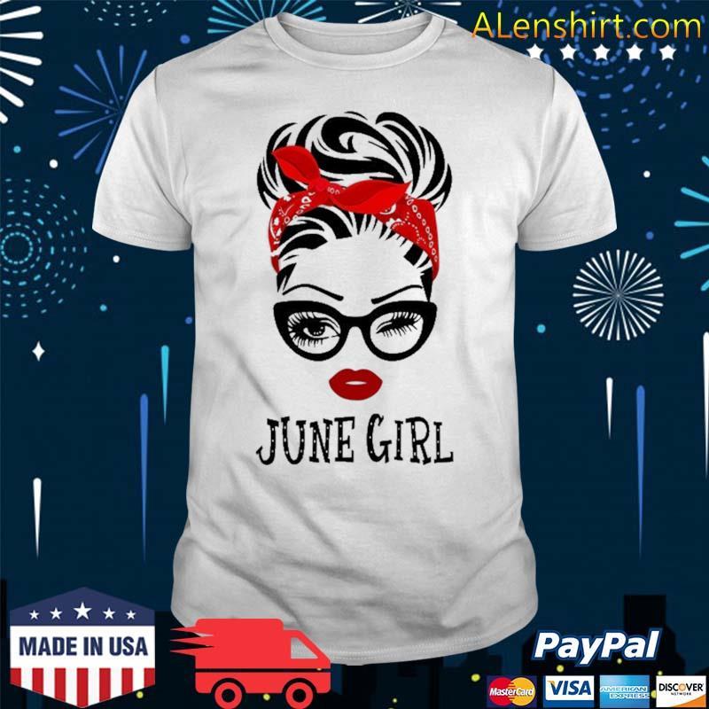 June Girl Wink Eye Woman Face Was Born In June Shirt