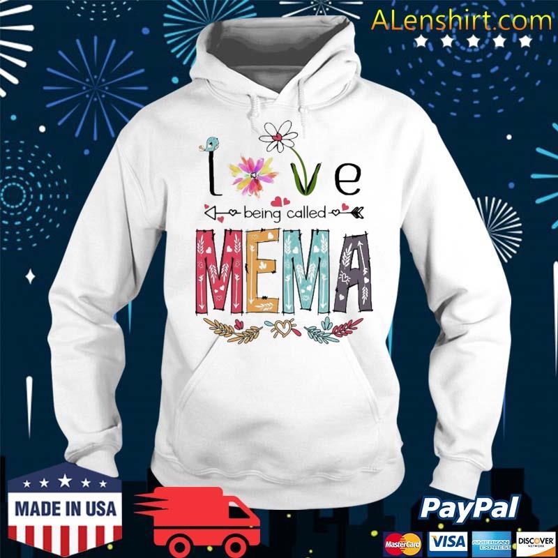 Love Being Called Mema Cute Flowers Gifts Shirt Hoodie