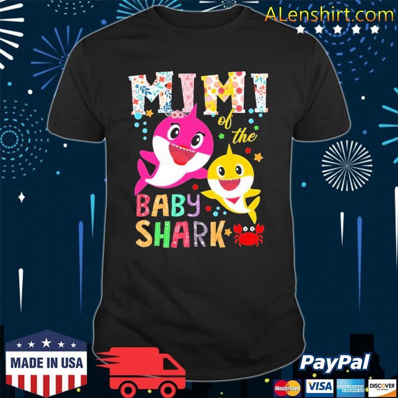 Mimi Of The Baby Shark Birthday Mimi Shark Mother's Day Shirt