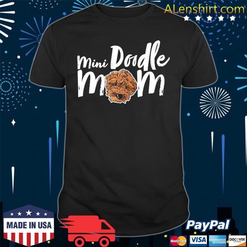 Mini Doodle Mom Dog Cute Girly Dog Mama Goldendoodle Breed Shirt