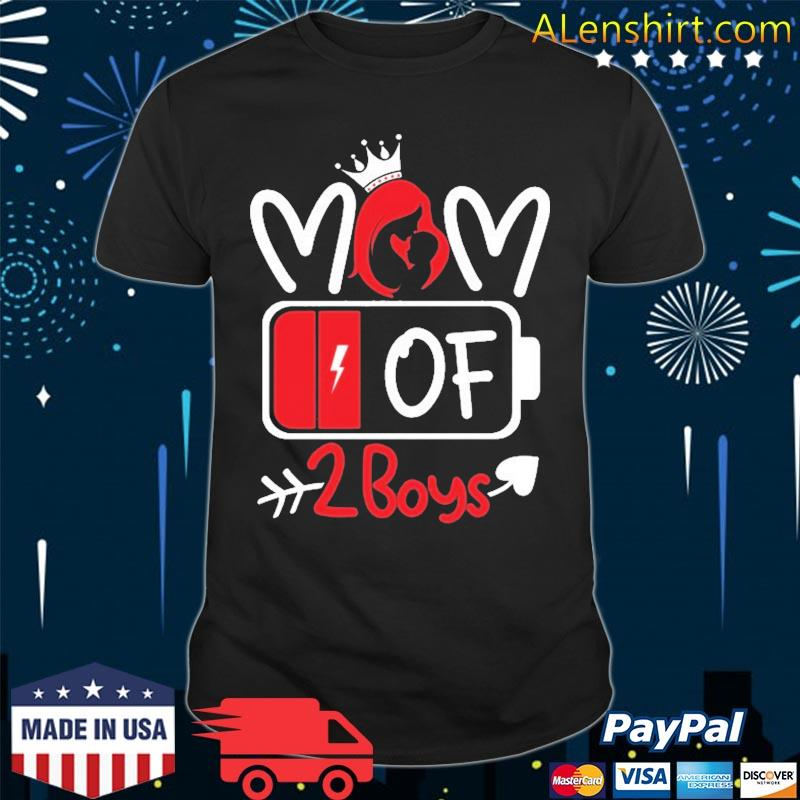 Mom Of 2 Boys Low Battery Tired Mom Crown Heart Mom Life Gift For Mother's Day Shirt