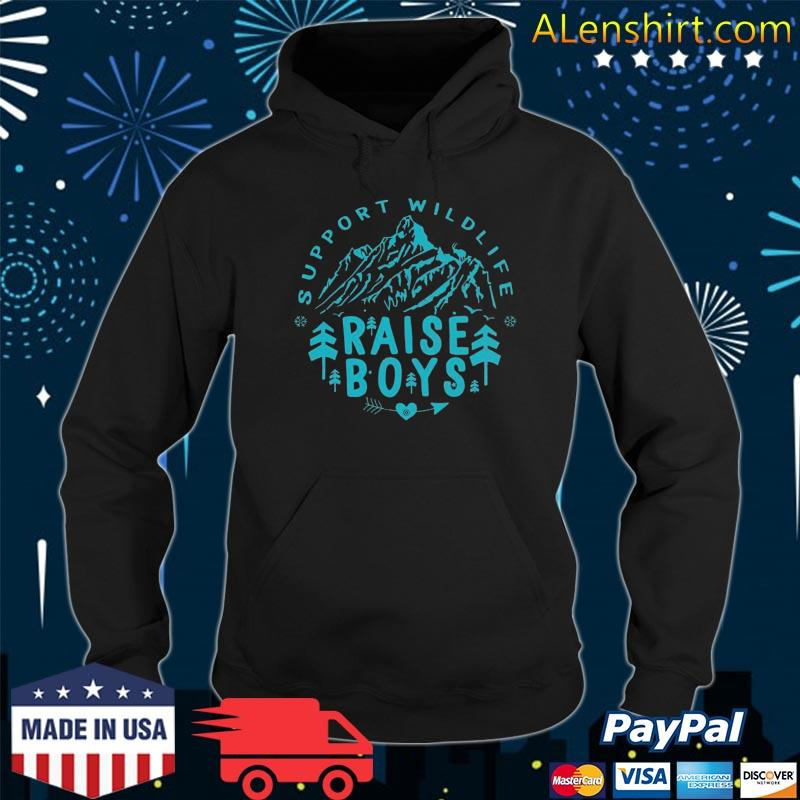 Mothers Day Support Wildlife Raise Boys Mom Dad Parents Gift Shirt Hoodie