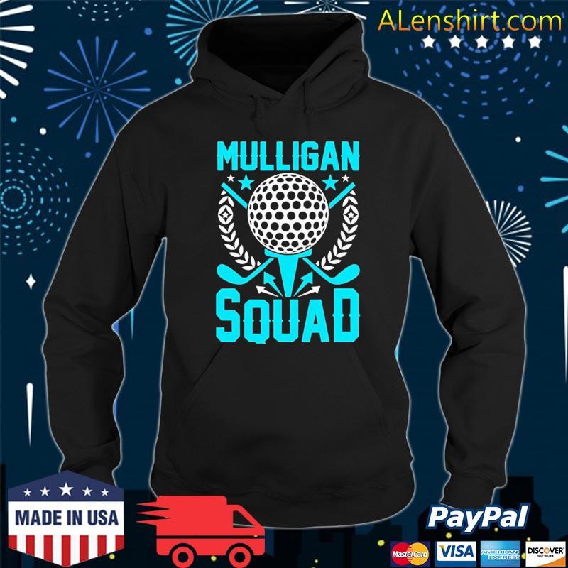 Mulligan Squad, Golf Team Shirt, Fun Gift For Golfer Golfing Shirt Hoodie