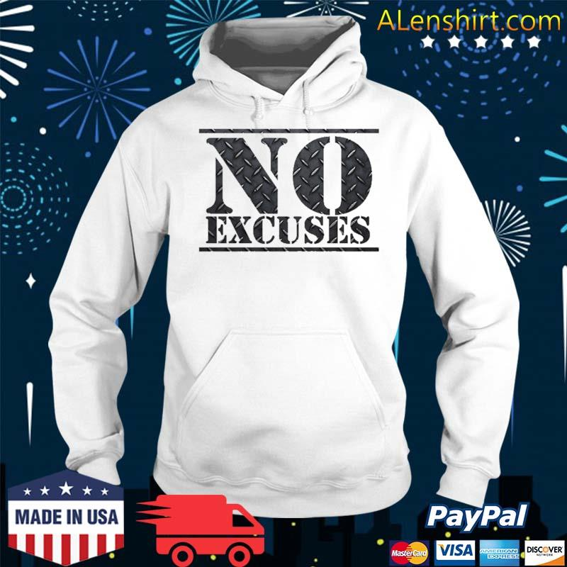 No Excuses Gym Workout Steel Sports Shirt Hoodie
