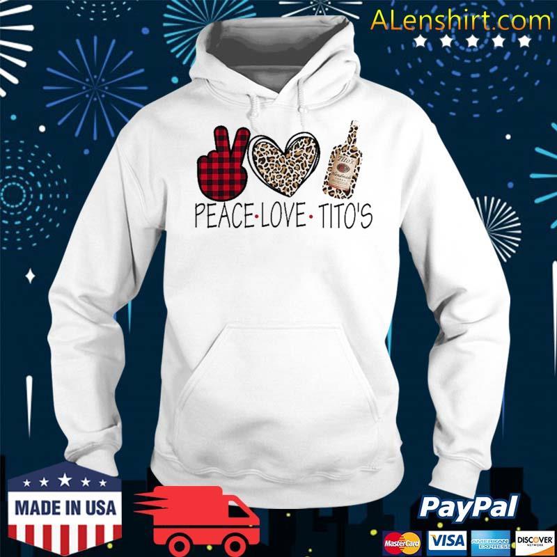 Peace Love Tito's Show M.E Your Tito's Shirt Hoodie