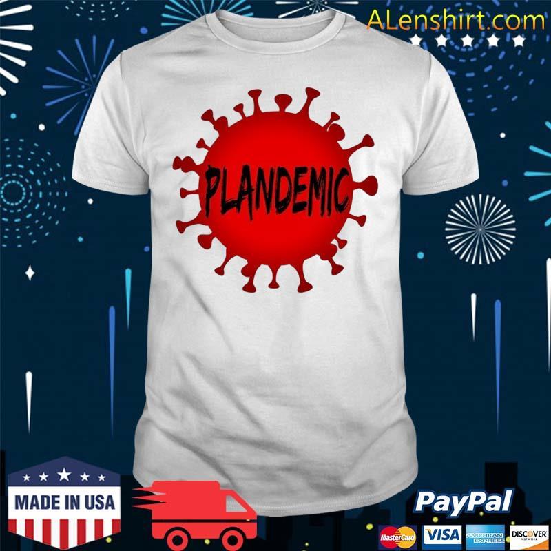 Plandemic Pandemic Shirt
