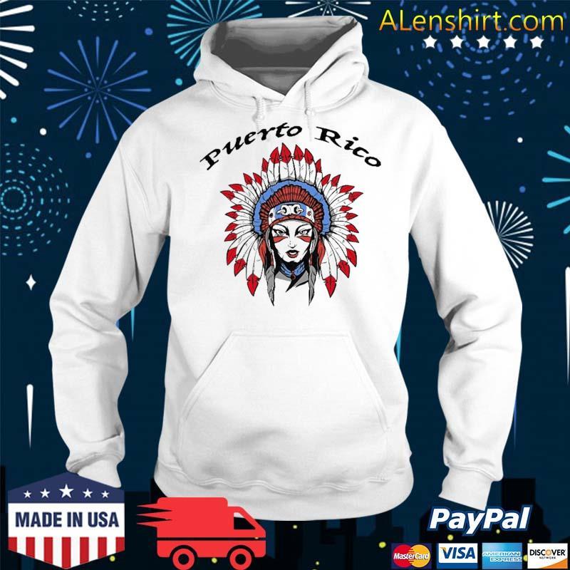 Puerto Rico Female Taino Indian Shirt Hoodie