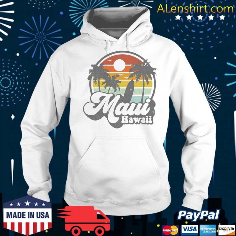 Vintage Maui Hawaii Hawaiian Beach Surfing 70'S Surf Gift Shirt Hoodie