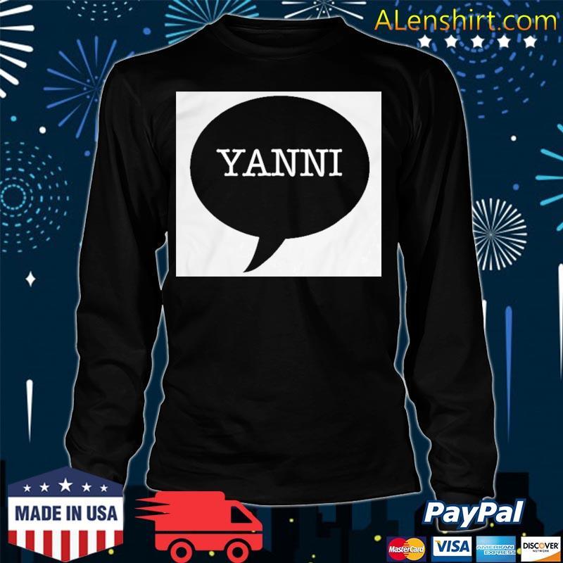 Yanni Or Laurel Trending Shirt Long Sleeve